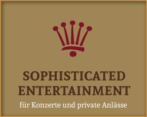 Sophisticated Entertainment - Booking für Konzerte und private Anlässe